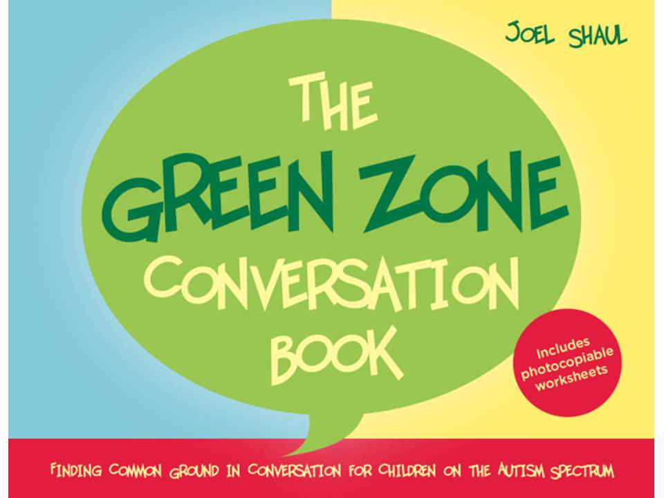 The Green Zone Conversation Book.  If you like the worksheets here, check out my book.